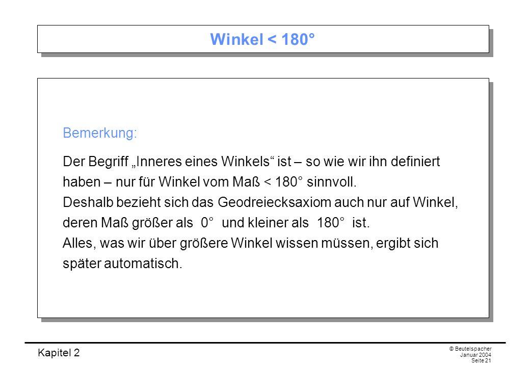 Winkel < 180° Bemerkung: