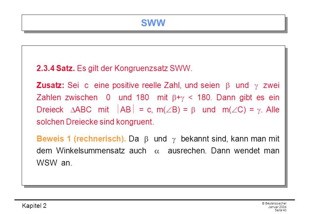 SWW 2.3.4 Satz. Es gilt der Kongruenzsatz SWW.