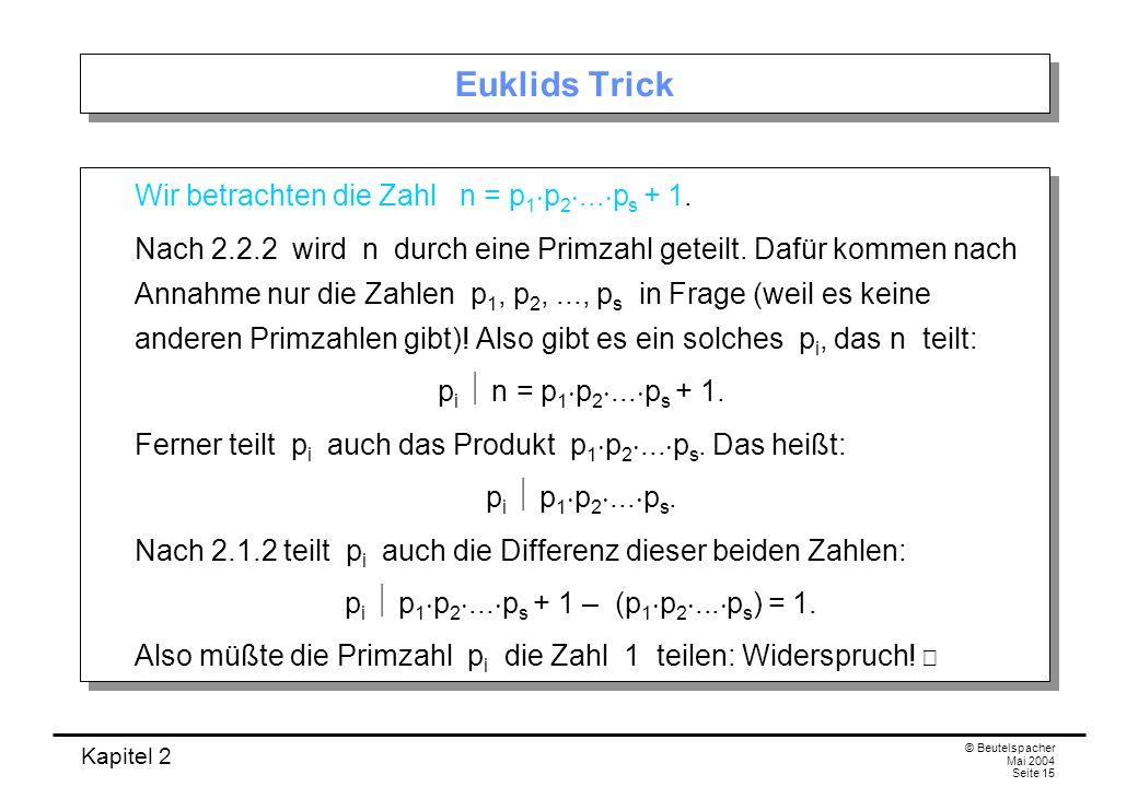 pi  p1p2...ps + 1 – (p1p2...ps) = 1.