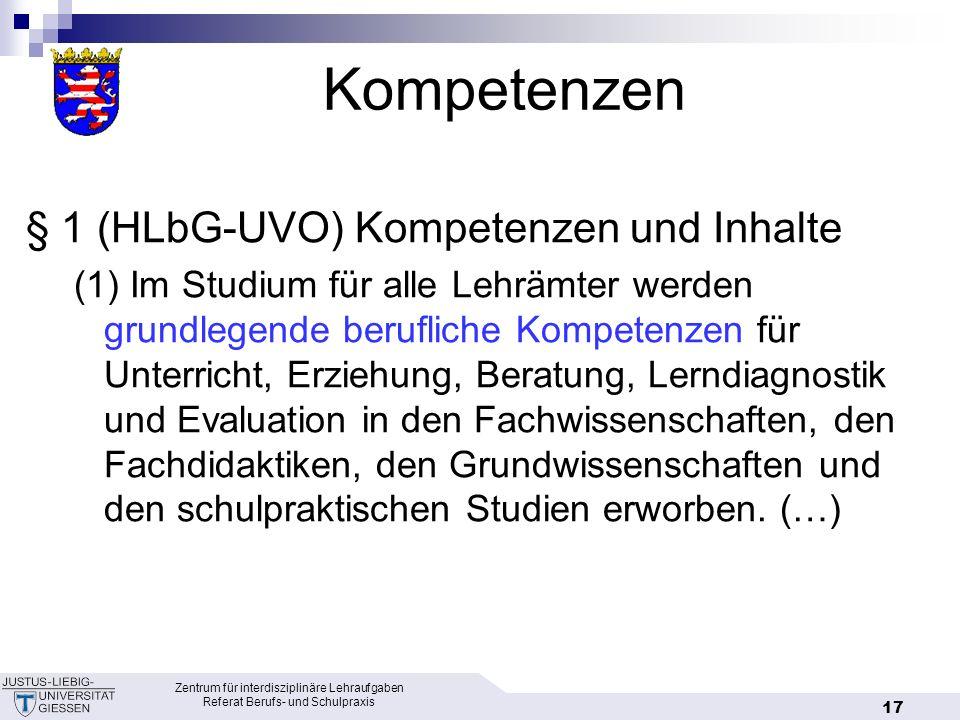Kompetenzen § 1 (HLbG-UVO) Kompetenzen und Inhalte