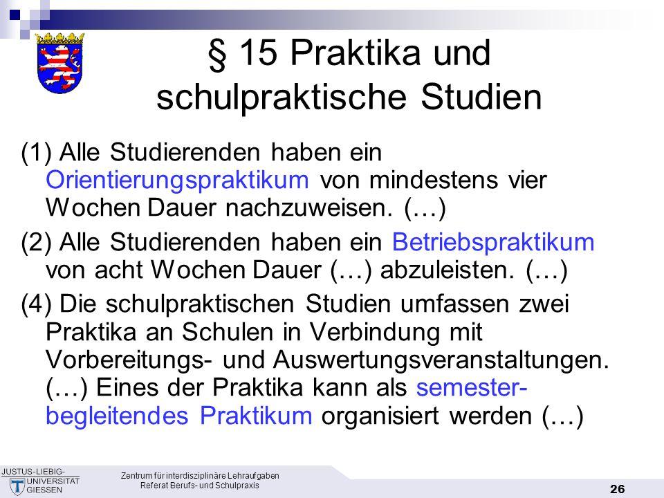 § 15 Praktika und schulpraktische Studien