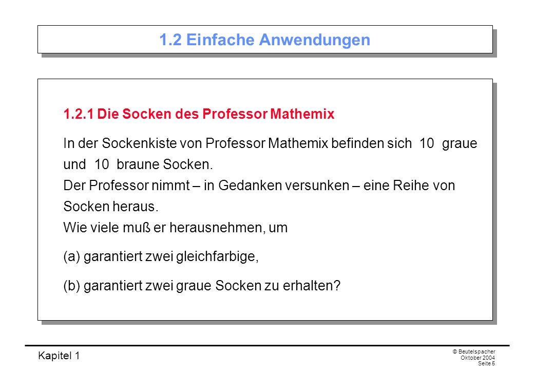 1.2 Einfache Anwendungen 1.2.1 Die Socken des Professor Mathemix