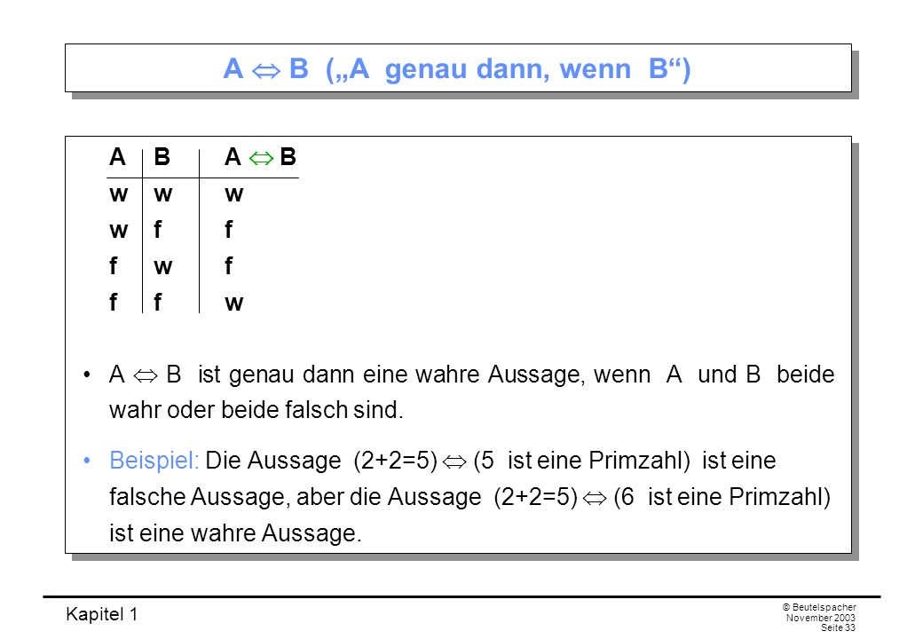 """A  B (""""A genau dann, wenn B )"""