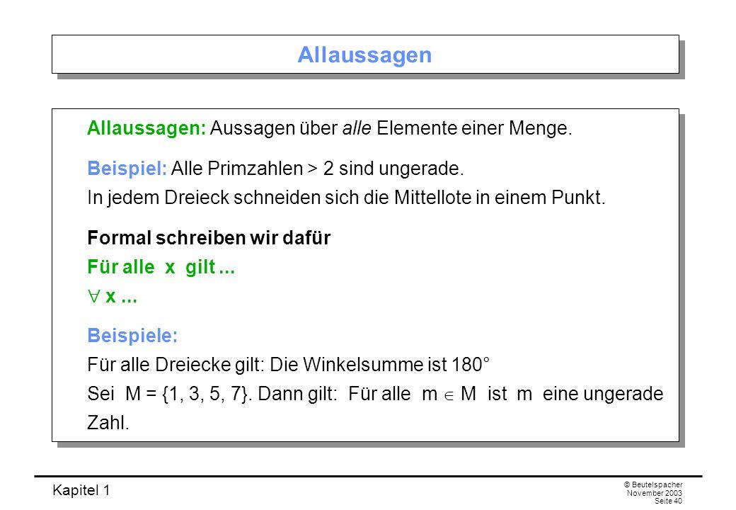 Allaussagen Allaussagen: Aussagen über alle Elemente einer Menge.