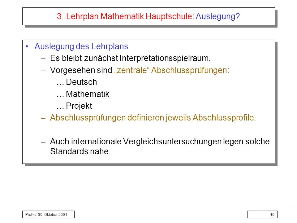 3 Lehrplan Mathematik Hauptschule: Auslegung