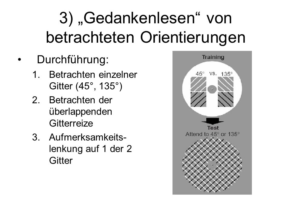 """3) """"Gedankenlesen von betrachteten Orientierungen"""