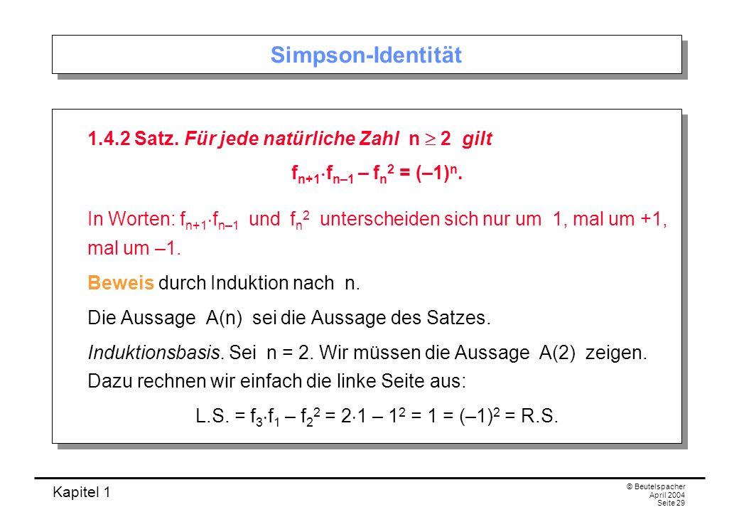 Simpson-Identität 1.4.2 Satz. Für jede natürliche Zahl n  2 gilt