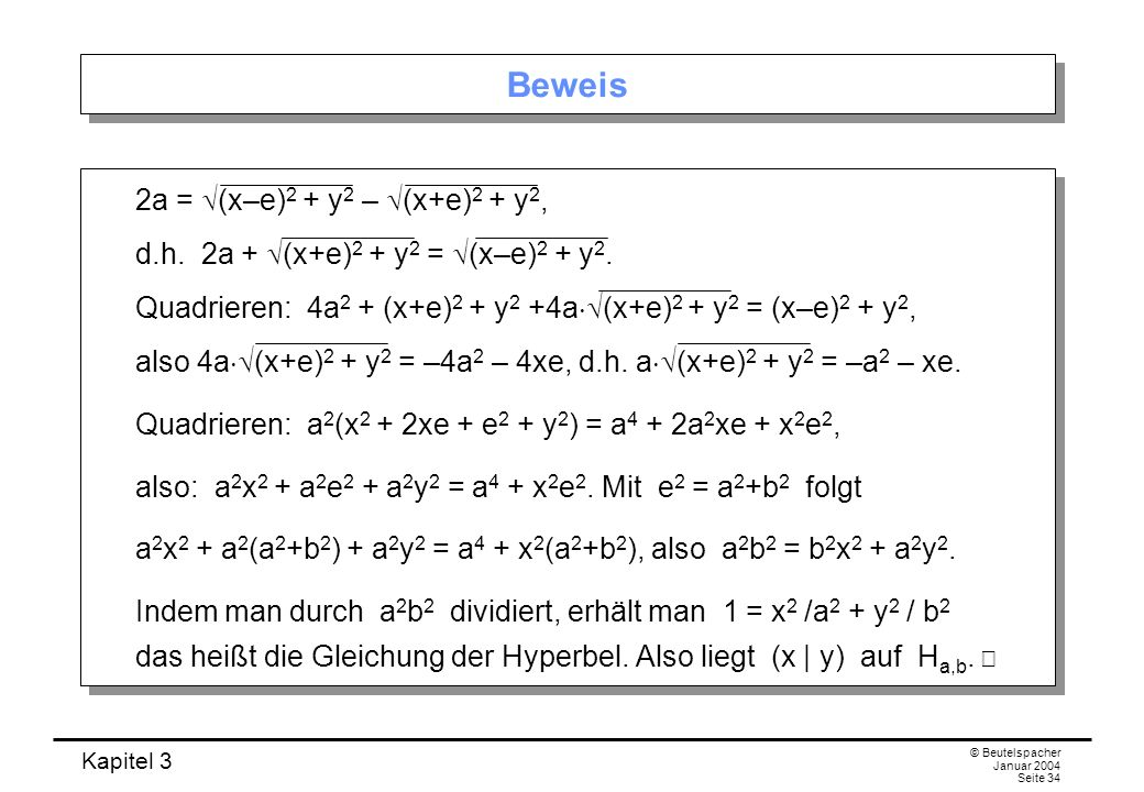 Beweis 2a = (x–e)2 + y2 – (x+e)2 + y2,
