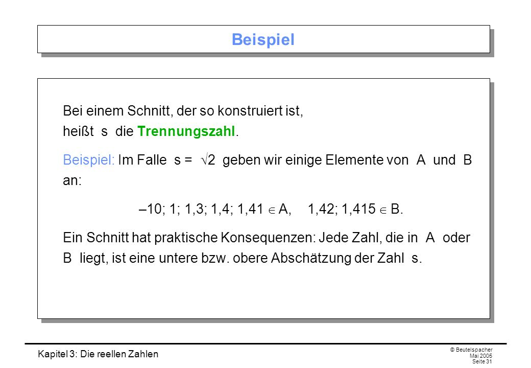 Beispiel Bei einem Schnitt, der so konstruiert ist, heißt s die Trennungszahl.