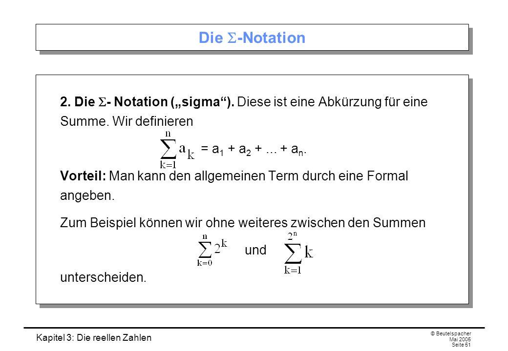 """Die S-Notation 2. Die S- Notation (""""sigma ). Diese ist eine Abkürzung für eine Summe. Wir definieren."""