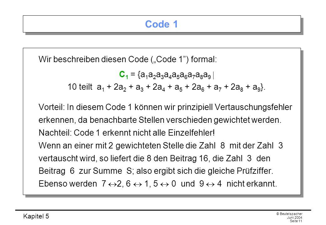 """Code 1 Wir beschreiben diesen Code (""""Code 1 ) formal:"""