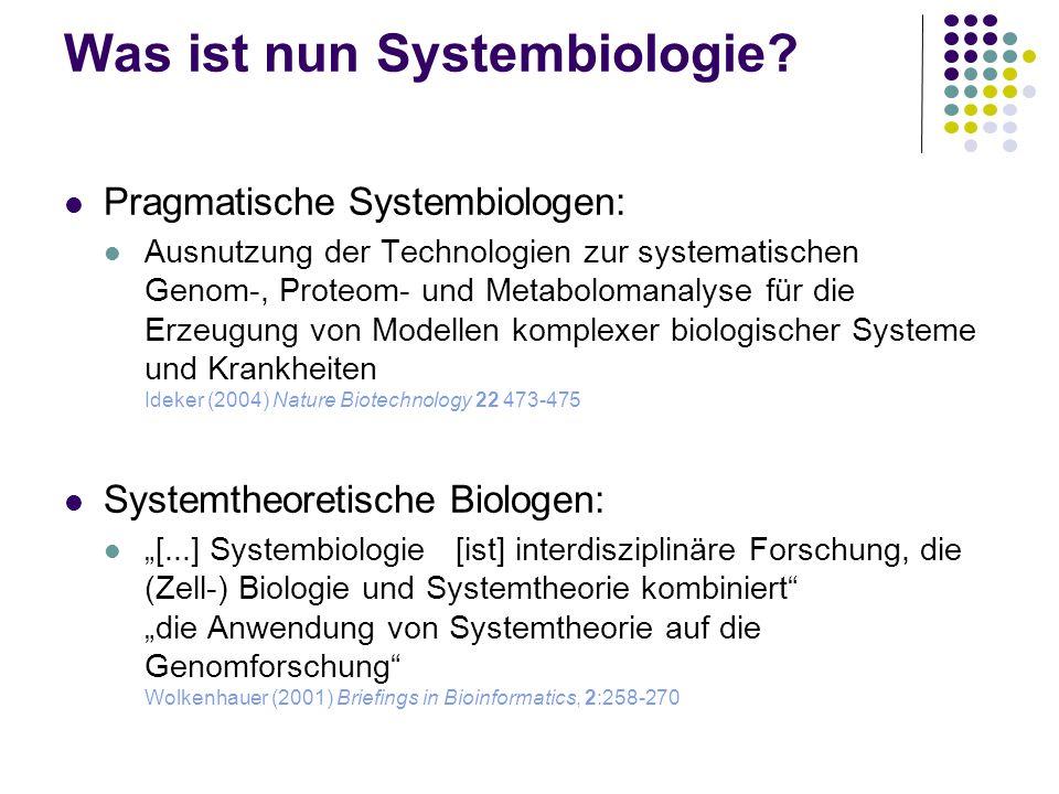 Was ist nun Systembiologie
