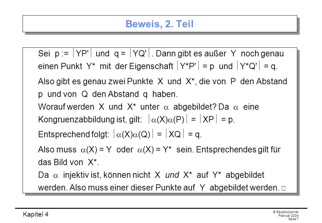 Beweis, 2. Teil Sei p := YP  und q = YQ . Dann gibt es außer Y noch genau einen Punkt Y* mit der Eigenschaft Y*P  = p und Y*Q  = q.