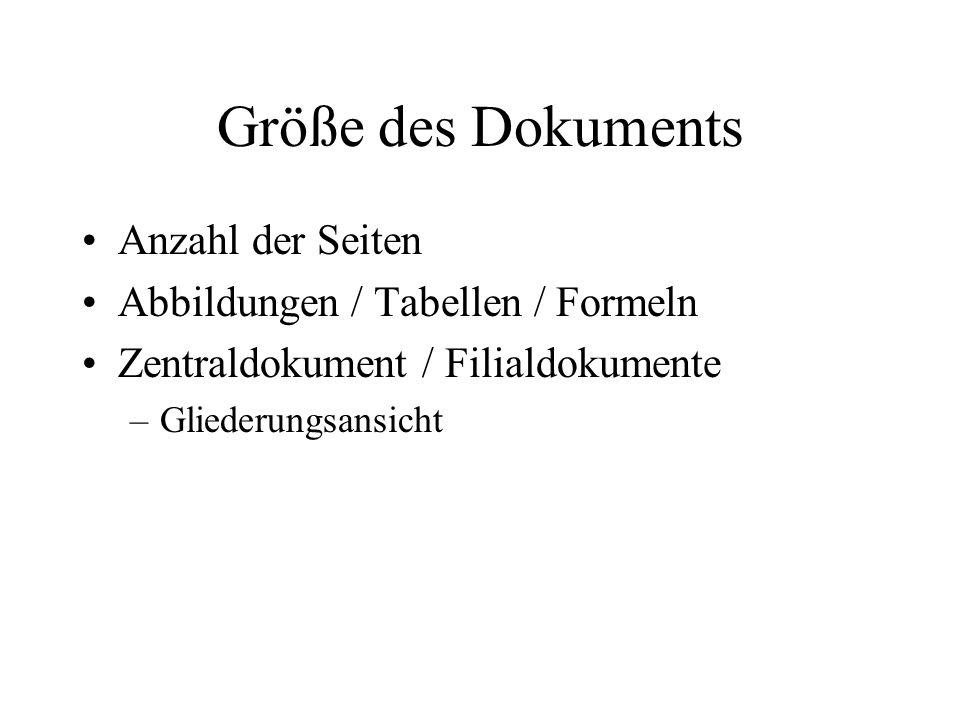 Größe des Dokuments Anzahl der Seiten Abbildungen / Tabellen / Formeln