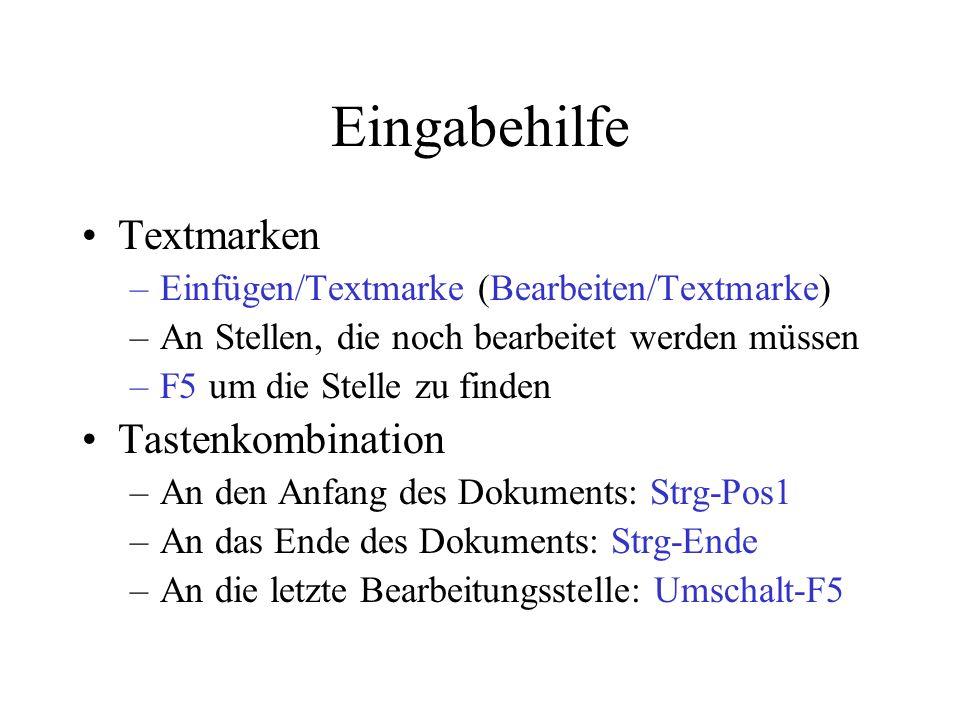 Eingabehilfe Textmarken Tastenkombination