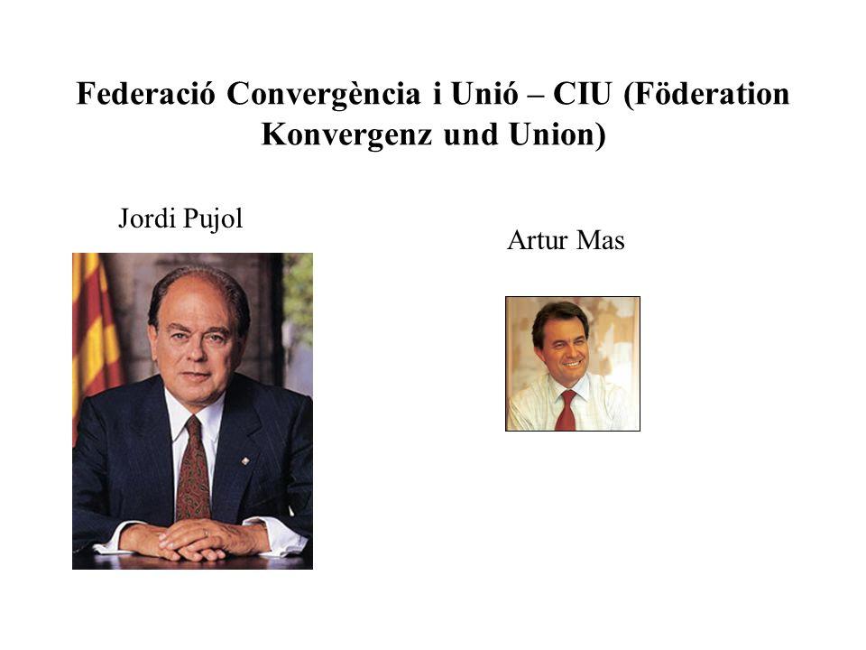 Federació Convergència i Unió – CIU (Föderation Konvergenz und Union)