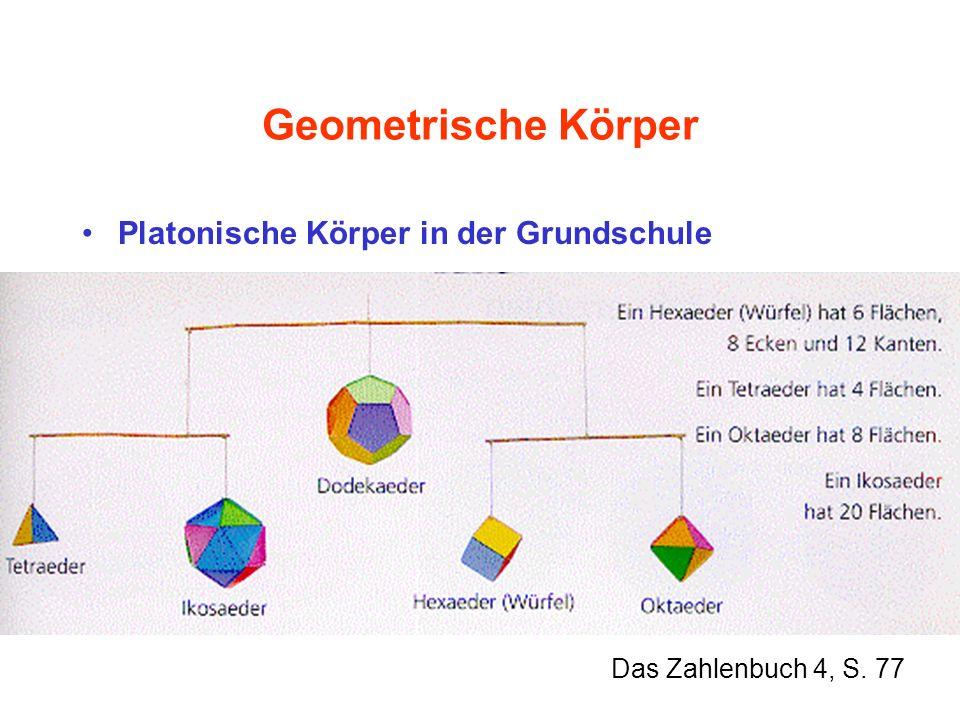 Geometrische Körper Platonische Körper in der Grundschule