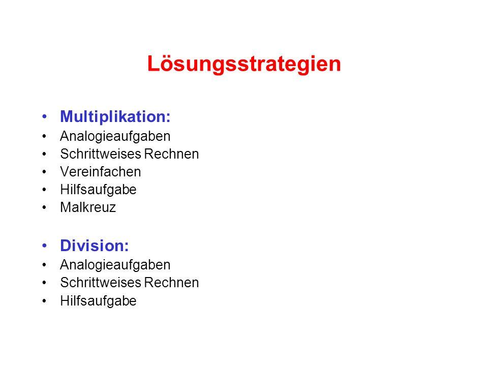 Lösungsstrategien Multiplikation: Division: Analogieaufgaben