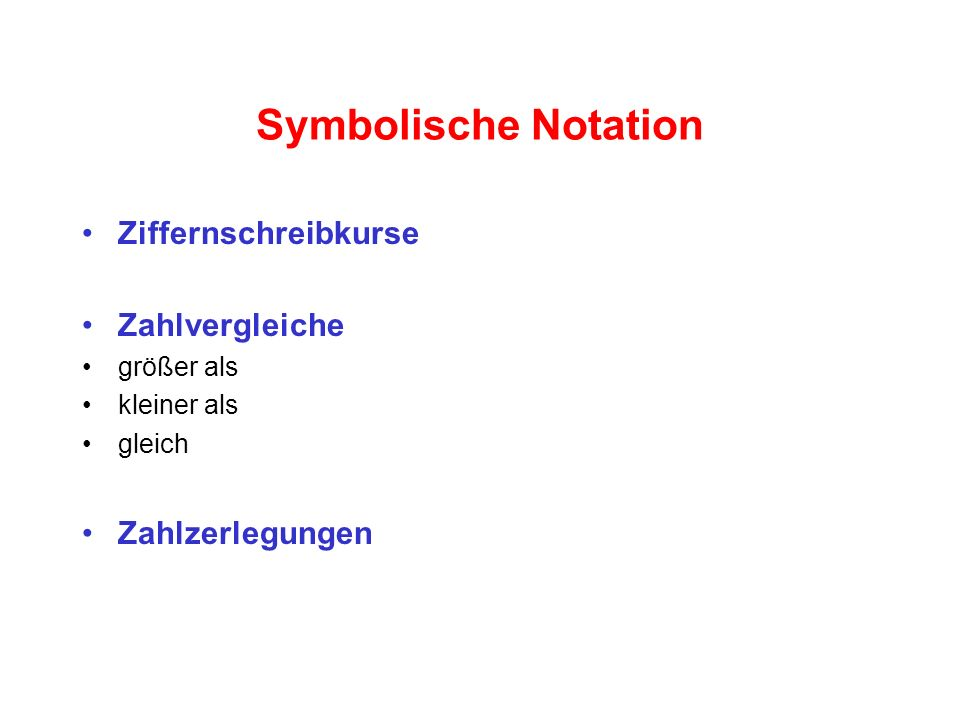 Symbolische Notation Ziffernschreibkurse Zahlvergleiche