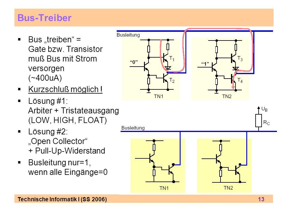 """Bus-Treiber Bus """"treiben = Gate bzw. Transistor muß Bus mit Strom versorgen (~400uA) Kurzschluß möglich !"""