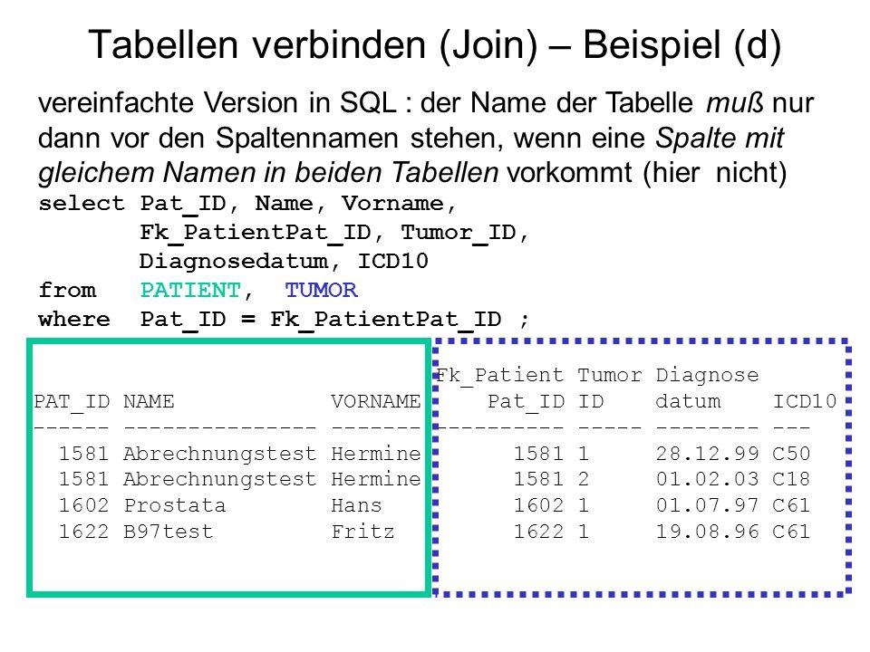 Tabellen verbinden (Join) – Beispiel (d)