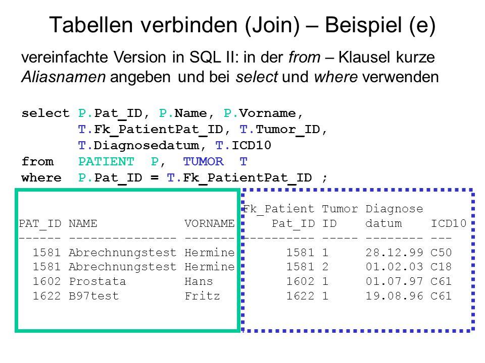 Tabellen verbinden (Join) – Beispiel (e)