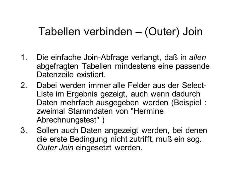 Tabellen verbinden – (Outer) Join