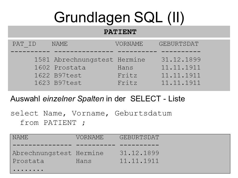 Grundlagen SQL (II) PATIENT