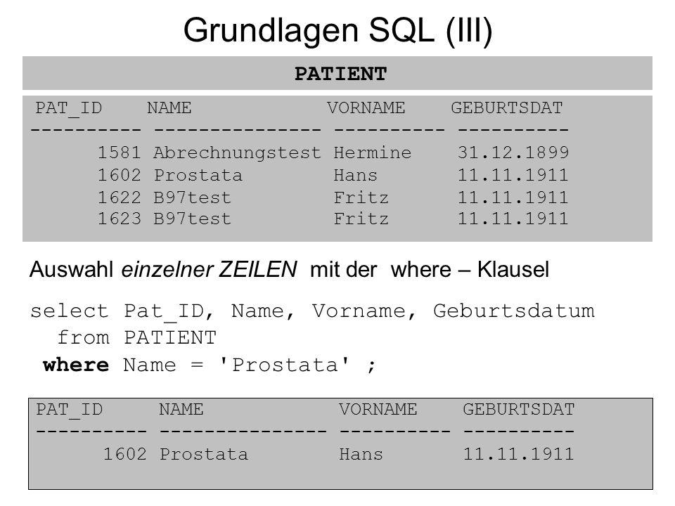 Grundlagen SQL (III) PATIENT