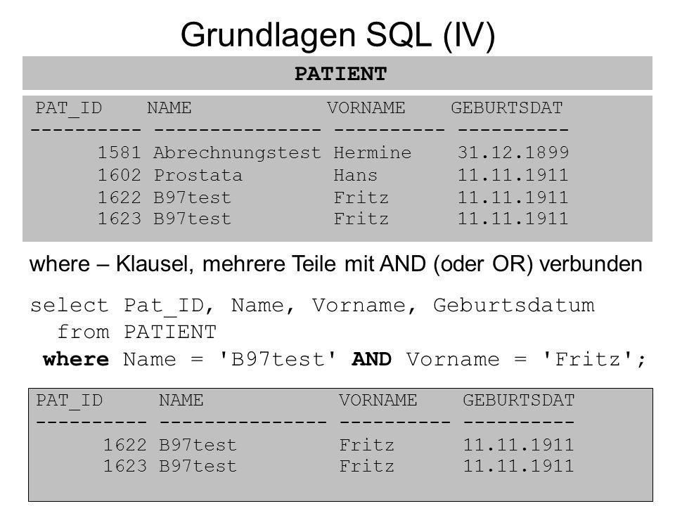 Grundlagen SQL (IV) PATIENT