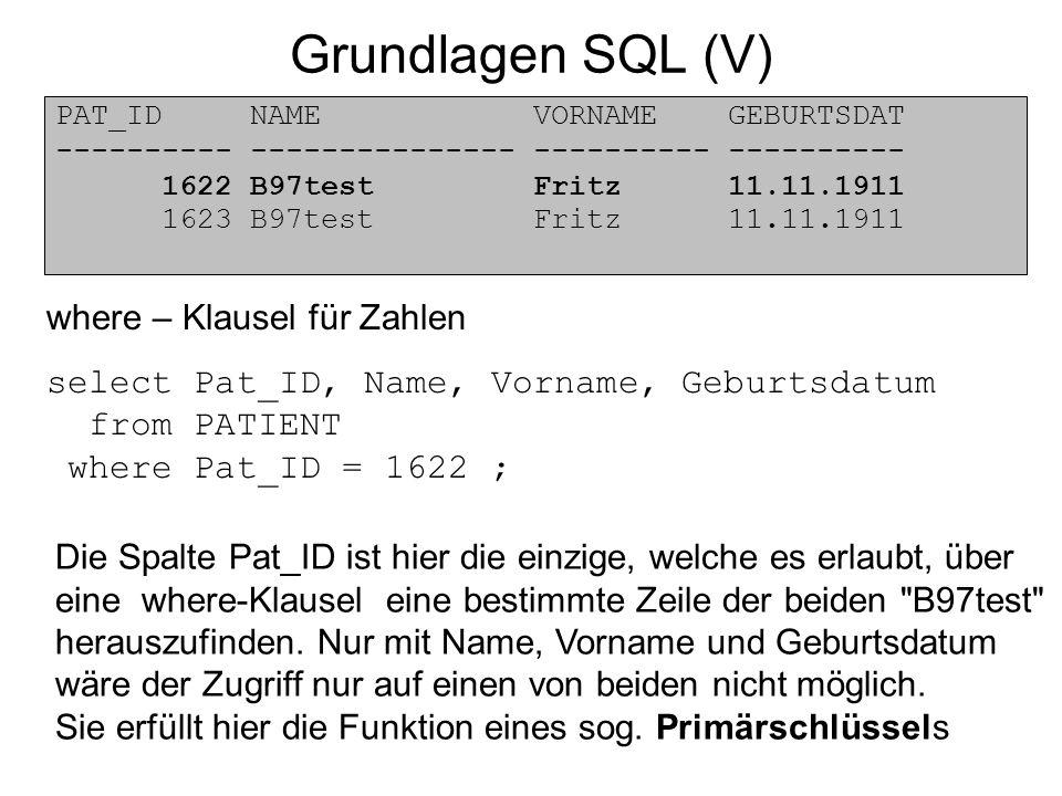Grundlagen SQL (V) where – Klausel für Zahlen