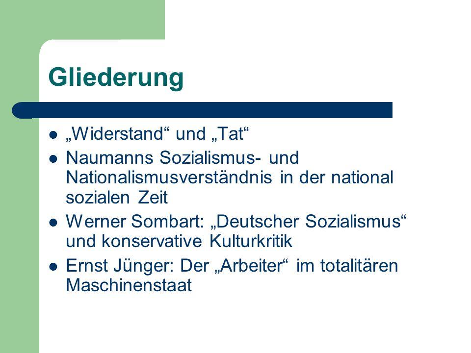 """Gliederung """"Widerstand und """"Tat"""