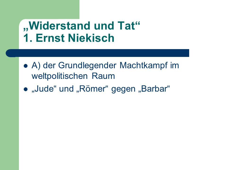 """""""Widerstand und Tat 1. Ernst Niekisch"""