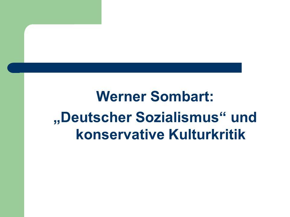 """""""Deutscher Sozialismus und konservative Kulturkritik"""