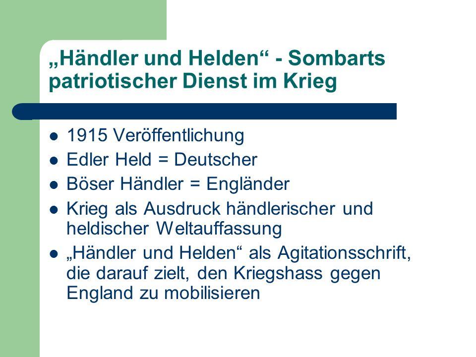"""""""Händler und Helden - Sombarts patriotischer Dienst im Krieg"""