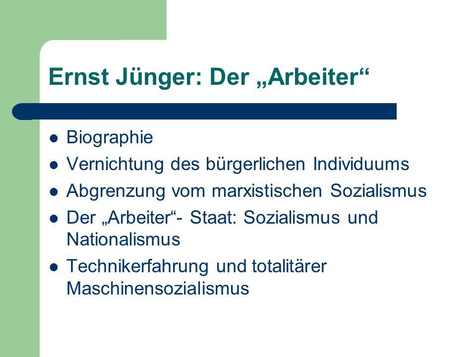 """Ernst Jünger: Der """"Arbeiter"""