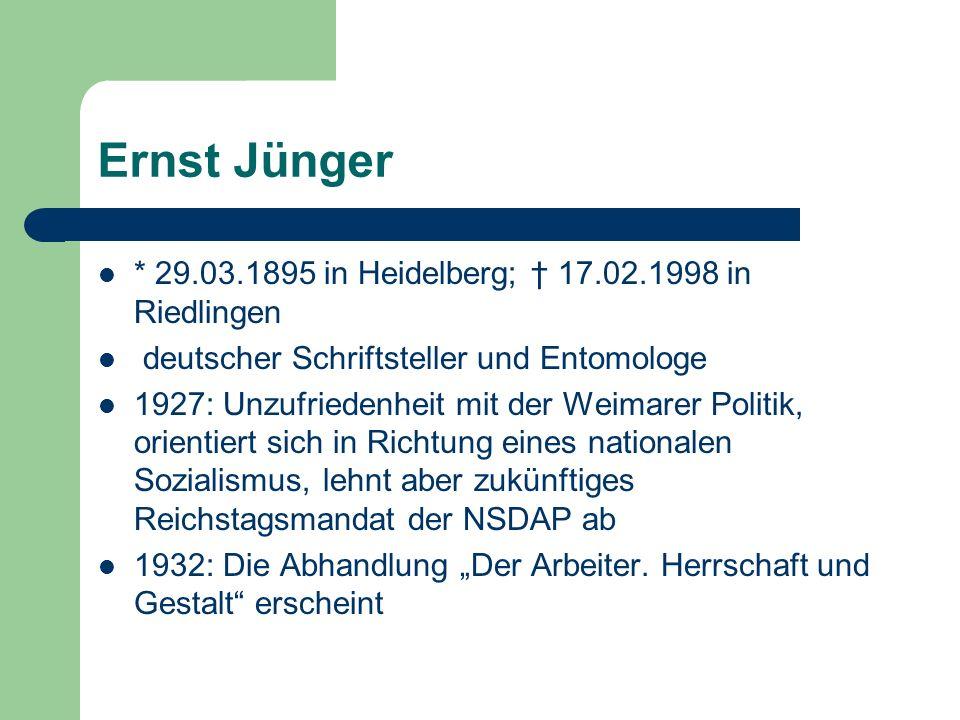 Ernst Jünger * 29.03.1895 in Heidelberg; † 17.02.1998 in Riedlingen