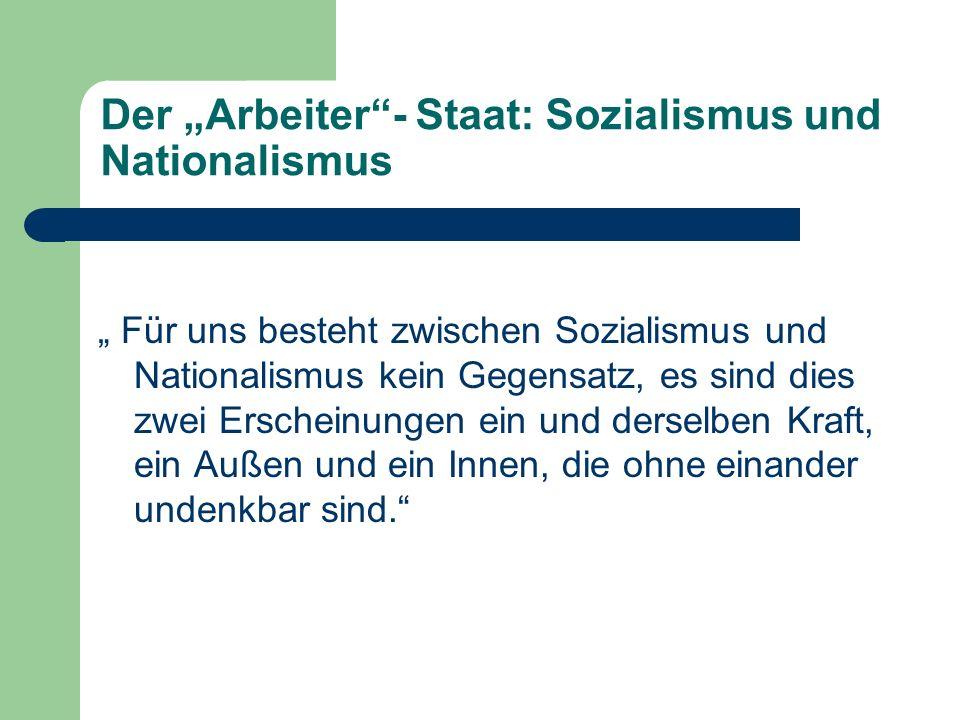 """Der """"Arbeiter - Staat: Sozialismus und Nationalismus"""