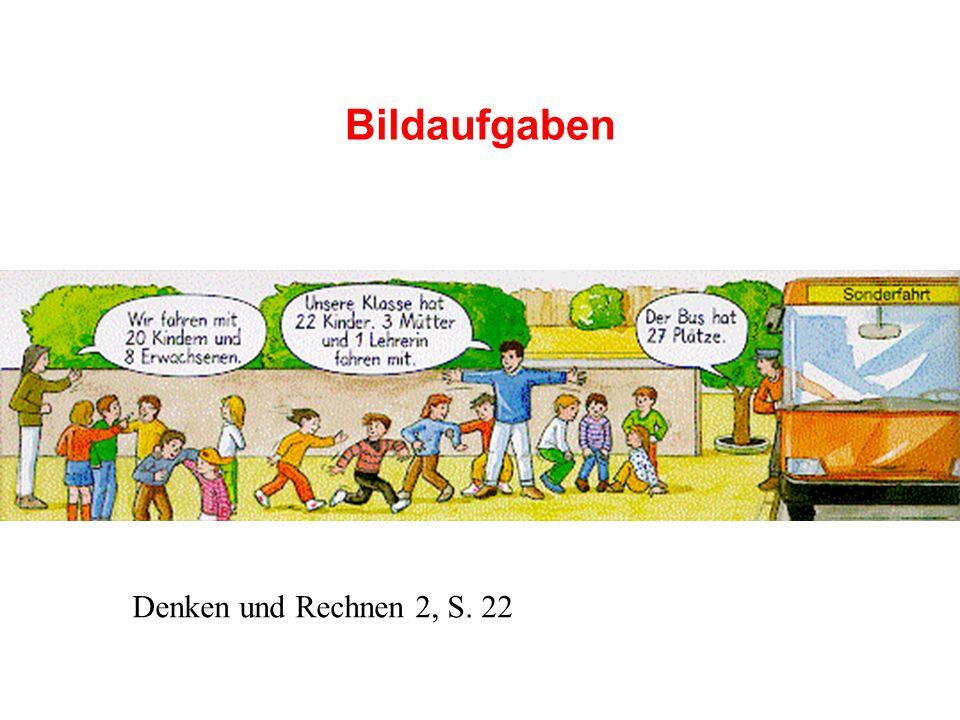 Bildaufgaben Denken und Rechnen 2, S. 22