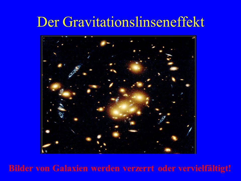 Der Gravitationslinseneffekt