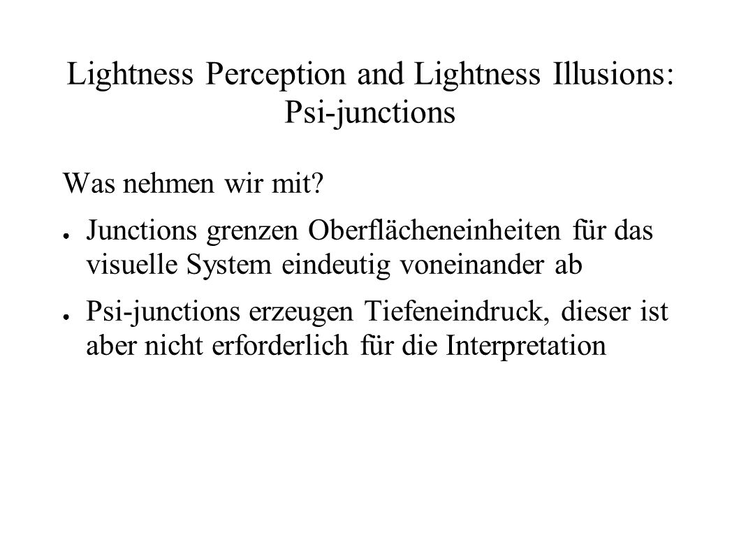 Lightness Perception and Lightness Illusions: Psi-junctions