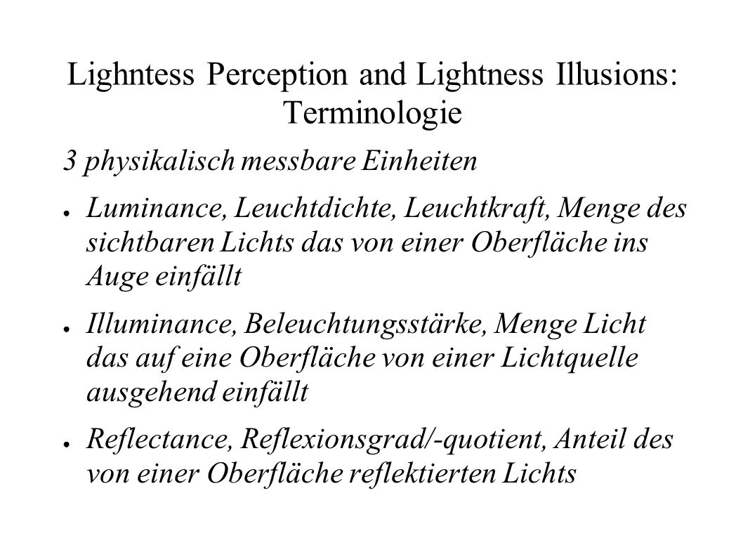 Lighntess Perception and Lightness Illusions: Terminologie