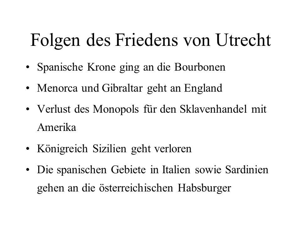 Folgen des Friedens von Utrecht
