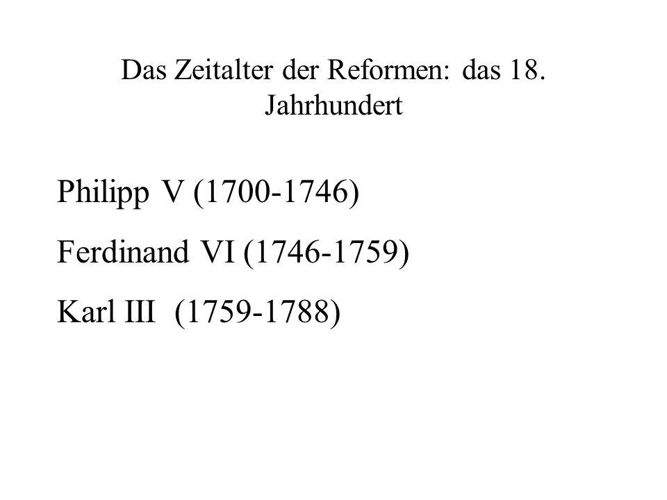 Das Zeitalter der Reformen: das 18. Jahrhundert