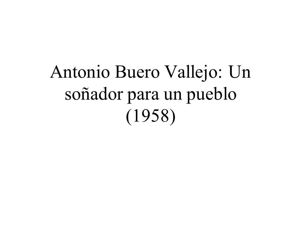 Antonio Buero Vallejo: Un soñador para un pueblo (1958)