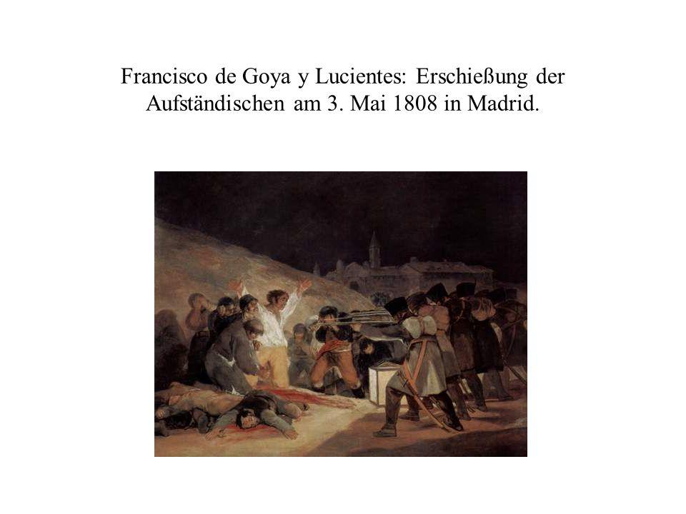 Francisco de Goya y Lucientes: Erschießung der Aufständischen am 3