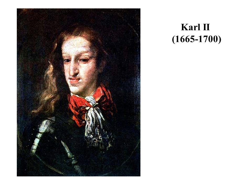 Karl II (1665-1700)