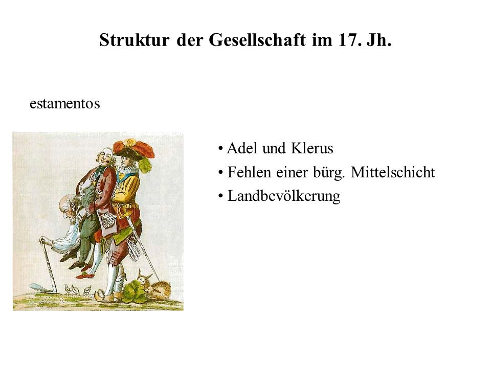 Struktur der Gesellschaft im 17. Jh.
