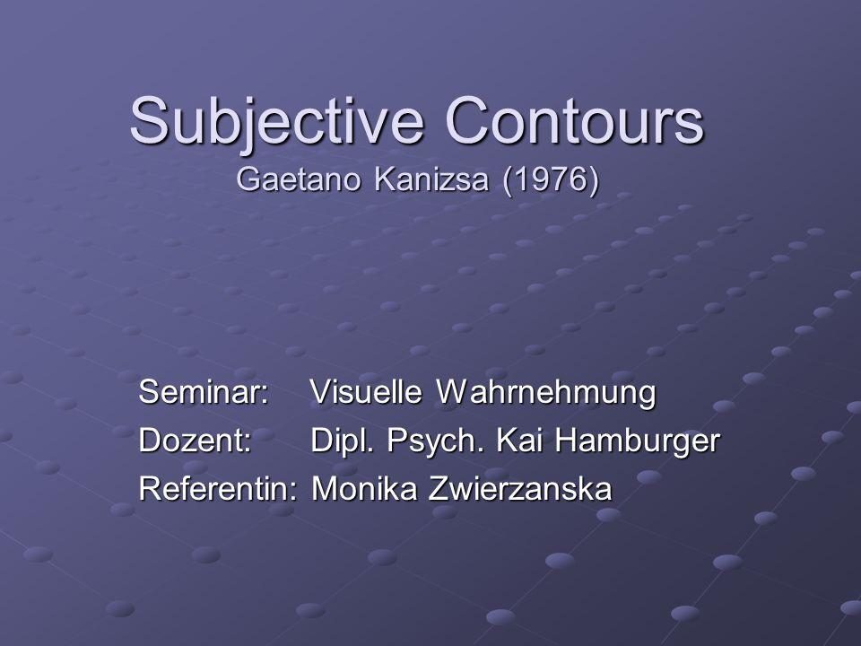 Subjective Contours Gaetano Kanizsa (1976)