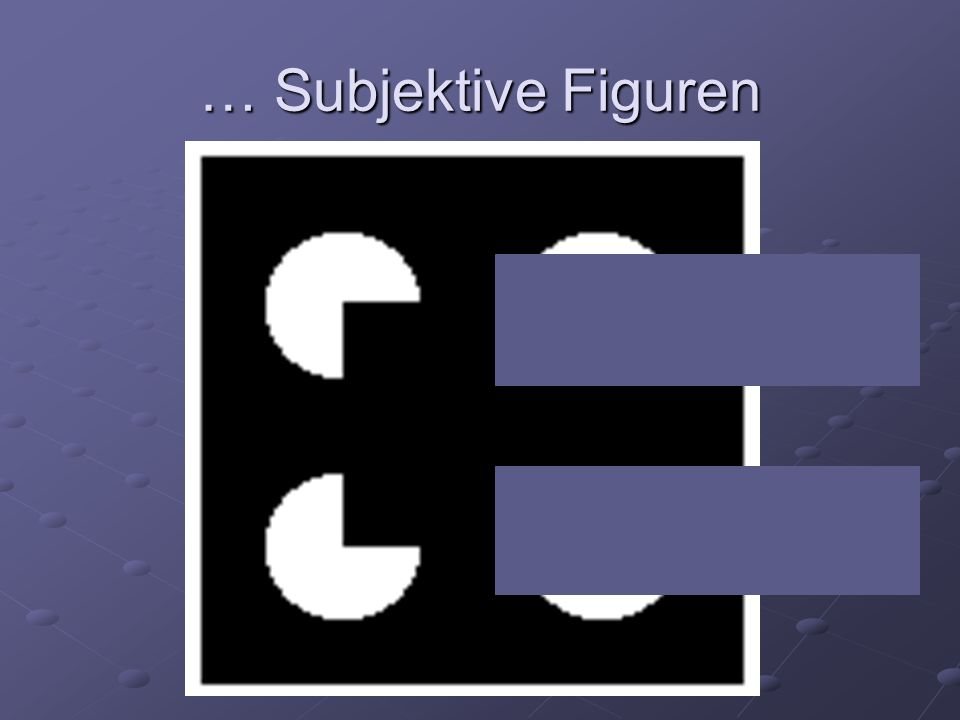 … Subjektive Figuren